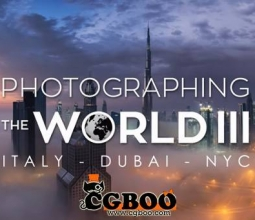 【PS教程】Fstoppers – Photographing the World 3